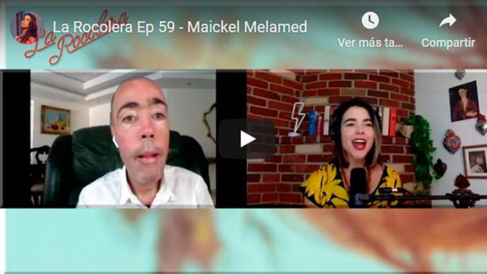 La Rocolera Ep 59 – Maickel Melamed