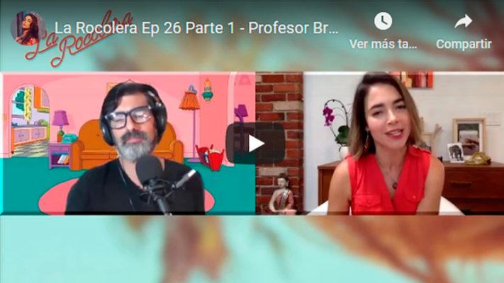 La Rocolera Ep 26 - Profesor Briceño
