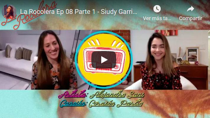 La Rocolera Ep 08 - Siudy Garrido
