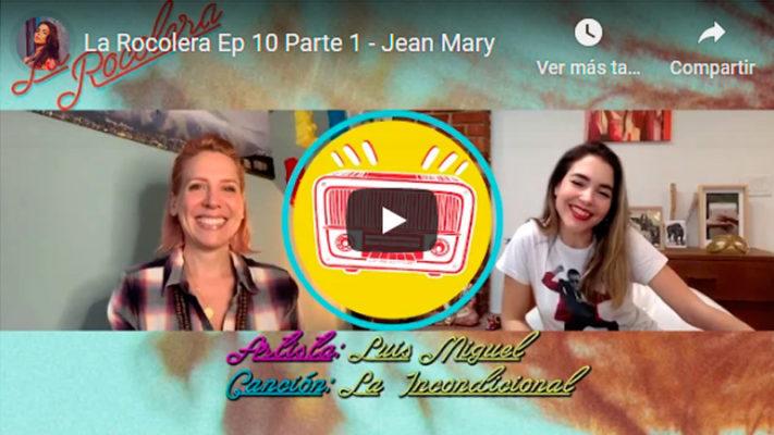 La Rocolera Ep 10 - Jean Mary
