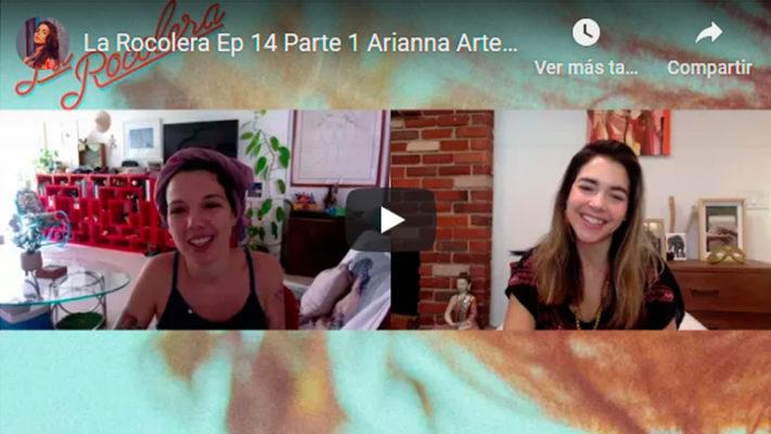 La Rocolera Ep 14 - Arianna Arteaga