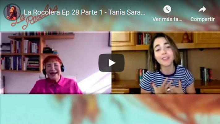La Rocolera Ep 28 - Tania Sarabia