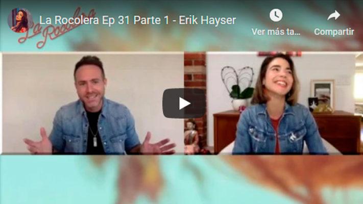 La Rocolera Ep 31 - Erik Hayser