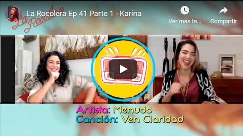 La Rocolera Ep 41 - Karina