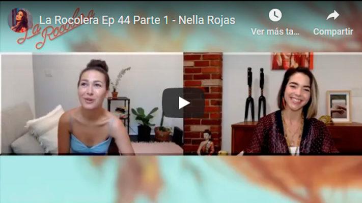 La Rocolera Ep 44 - Nella Rojas