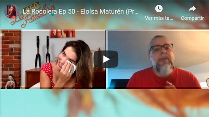 La Rocolera Ep 50 - Eloísa Maturén