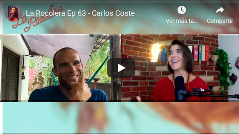 La Rocolera Ep 63 - Carlos Coste