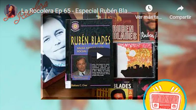 La Rocolera Ep 65 - Especial Rubén Blades