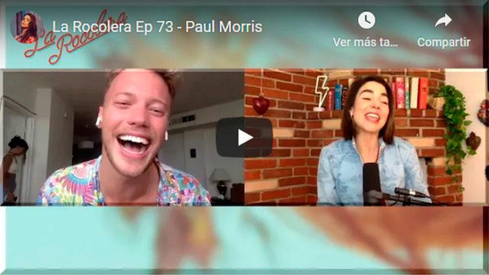 La Rocolera Ep 73 - Paul Morris