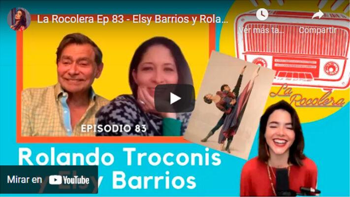 La Rocolera Ep 83 - Elsy Barrios y Rolando Troconis