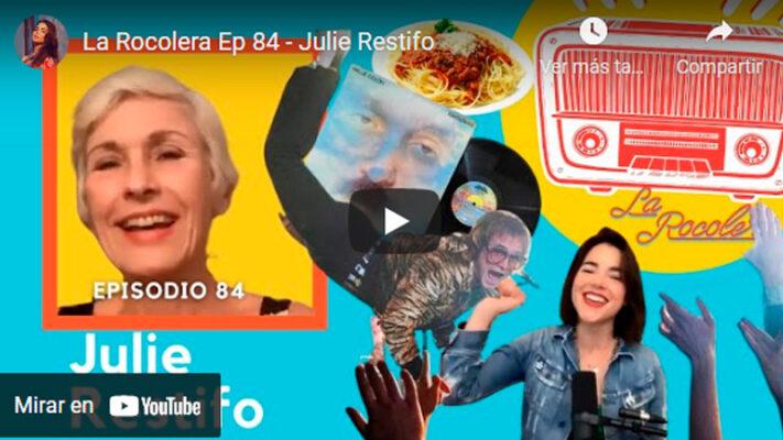 La Rocolera Ep 84 - Julie Restifo